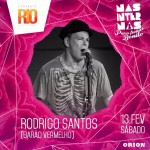 Show do Rodrigo no Carnaval do Rio!